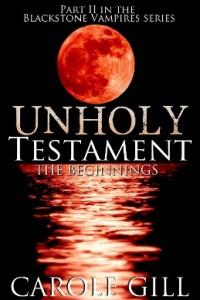 Carole Gill Unholy Testament Beg